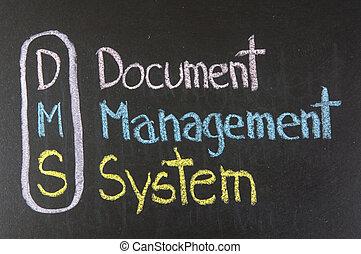 DMS acronym Document Management System,color chalk...