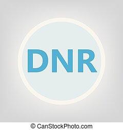 DNR (Do Not Resuscitate) acronym- vector illustration