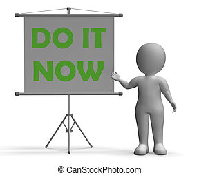 Do It Now Board Shows Giving Advice