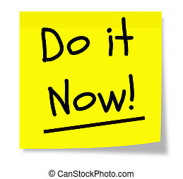 Do It Now Sticky Pad - A yellow sticky pad with the words Do...