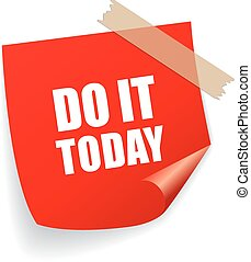 Do it today remind sticker
