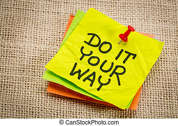 Do it your way reminder note