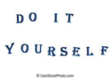Do it Yourself - DO IT YOURSELF - conception on white ...
