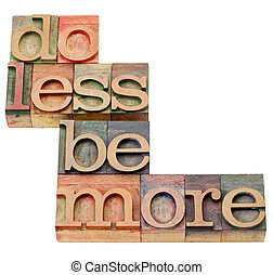 do less be more motivation - isolated text in vintage wood ...