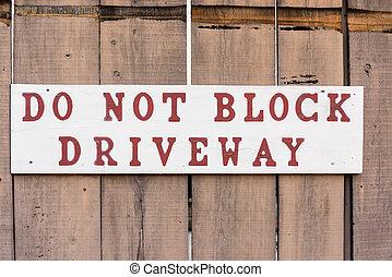 """""""do, não, bloco, driveway"""", sinal"""