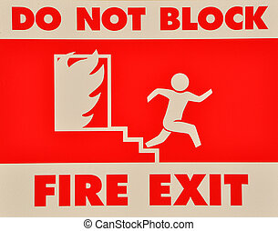 Do not block fire exit sign