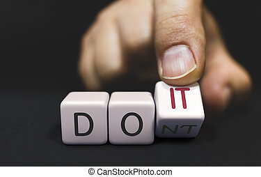 Do not Changes to Do It - Business Concept of Choice. Hand ...