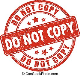 Do not copy rubber stamp - Do not copy caution rubber stamp