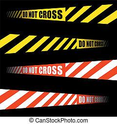 DO NOT CROSS tape