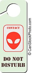 Do Not Disturb - Contact with aliens
