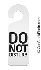 """Do not disturb - Illustration of a isolated """"do not disturb""""..."""
