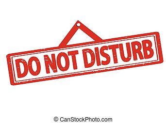 Do not disturb - Rubber stamp with text do not disturb...