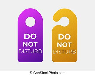 Do not disturb sign .