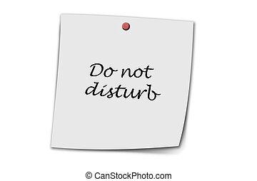 do not disturb written on a memo