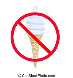 Do not eat ice cream sign.