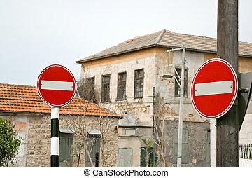 Do Not Enter Sign  - two Do Not Enter Sign