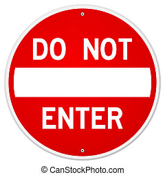 Do Not Enter Sign - Traditional Red and White Isolated...