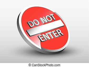 do not enter sign with 3d dimension effect