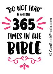 Do Not Fear Poster - Do Not Fear is Written 365 times in the...