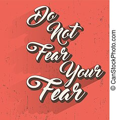 Do not fear quote