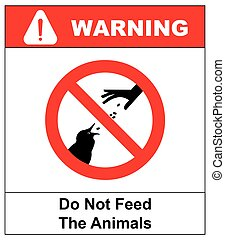 Do not feed the animals wildlife birds sign, vector ...