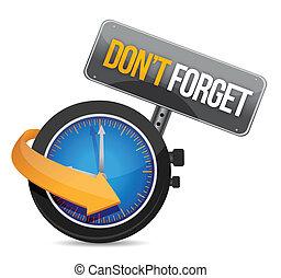 do not forget watch sign illustration design