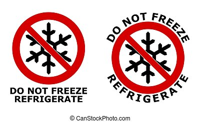 Do not freeze, refrigerate sign. Black snowflake symbol in red crossed circle. Version with text below, and around the icon.