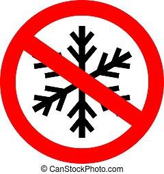 Do not freeze sign