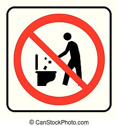 Do not litter in to toilet sign.