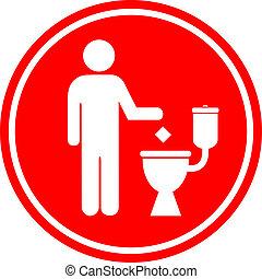 Do not litter in toilet sign