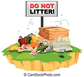 Do not litter sign with trash underneath illustration