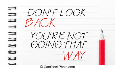 Do Not Look Back You Are Not Going That Way - White blank ...