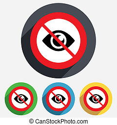 Do not look. Eye sign icon. Publish content button. Visibility. Red circle prohibition sign. Stop flat symbol.