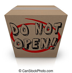 Do Not Open Cardboard Box Special Secret Private Confidential Co
