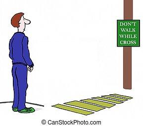 Do not power walk sign