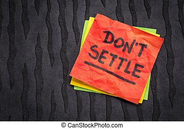 Do not settle reminder on sticky note