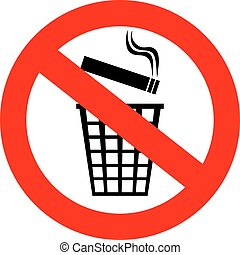Do not throw cigarette butts in trash can, vector sign