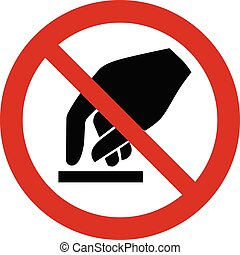 Prohibition sign - do not touch symbol vector