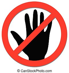 Do not touch sign for Coronavirus concept