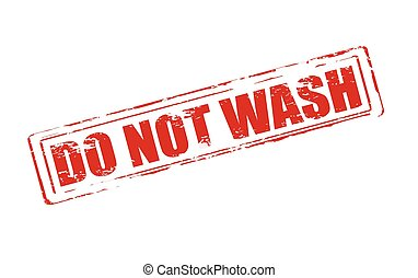 Do not wash