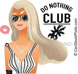 Do nothing club inspirational relaxive slogan with fashionable girl flat character the vector illustration isolated on white background. Trendy print for t shirt or poster.