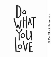 Do what you love t-shirt quote lettering.