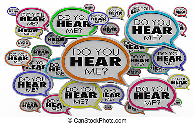 Do You Hear Me Speech Bubbles Listen Understand 3d ...