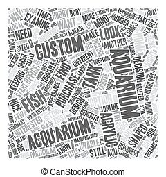 Do You Need To Order A Custom Aquarium text background wordcloud concept