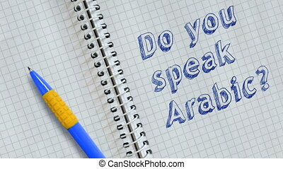 Do you speak Arabic? Text handwritten on sheet of notebook and animated.