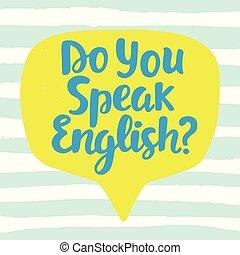 Do you speak English banner. Modern calligraphy. Speech ...