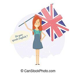 Do you speak English. Language school. Girl holding a flag.