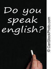 Do you speak english? on black board