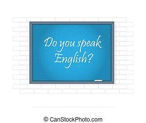 Do you speak English. Text on chalkboard. - Do you speak ...