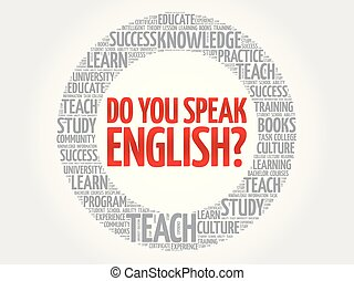 Do You Speak English? word cloud, education business concept